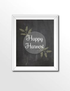 $4 Printable 8x10 Happy Harvest Sign. Download, print and frame. That easy!