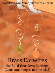 Build-Your-Own Earrings with these base earwires, made of non-tarnish Brass, and gemstone dangles (available separately.) You can easily add and switch gemstone dangles, mixing and matching the stones. These earwires are pretty enough to wear on their own, without any gemstone dangles.