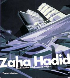 Zaha Hadid Projects  #Hadid #Zaha Pinned by www.modlar.com