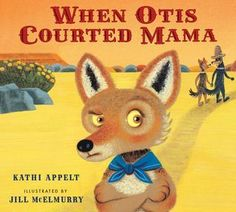 When Otis Courted Mama - written by Kathi Appelt, illustrated by Jill McElmurry // Title under consideration for the January 2016 Mock Caldecott event hosted by Kent State University's School of Library and Information Science