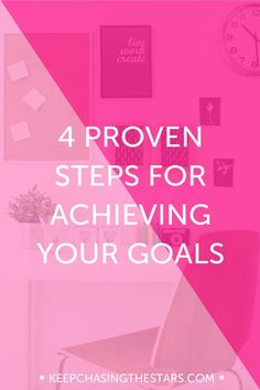 Contrary to what youve heard there is a formula for achieving your goals. And guess what?! Its not a secret. Click through to learn the 4 steps for achieving your goals.
