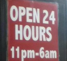 Open 24  hours. Funny English Signs, Funny Pinoy, Funny Filipino Pictures, Tagalog jokes, Pinoy Humor pinoy jokes #pinoy #pinay #Philippines #funny #pinoyjoke