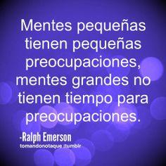 Frases de vida -Ralph Emerson