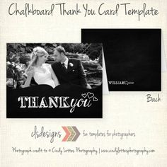 Chalkboard Photo Thank You Card Template for by caseysnyderdesigns, $8.00 photo by Cindy Lottes Photography