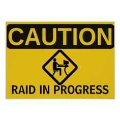 >>>Hello          CAUTION: RAID IN PROGRESS POSTER           CAUTION: RAID IN PROGRESS POSTER Yes I can say you are on right site we just collected best shopping store that haveDeals          CAUTION: RAID IN PROGRESS POSTER Here a great deal...Cleck Hot Deals >>> http://www.zazzle.com/caution_raid_in_progress_poster-228337938415838313?rf=238627982471231924&zbar=1&tc=terrest