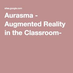 Aurasma - Augmented Reality in the Classroom-