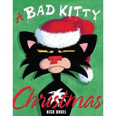 A Bad Kitty Christmas Book by Nick Bruel.