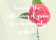 When uncommon grace