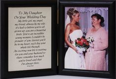 5x7 Hinged TO MY DAUGHTER ON YOUR WEDDING DAY Poem ~ Black Picture/Photo Frame ~ A Wonderful Gift Idea for the BRIDE/DAUGHTER from her MOTHER or FATHER!! by PersonalizedbyJoyceBoyce.com, http://www.amazon.com/dp/B005H3VV6M/ref=cm_sw_r_pi_dp_niyLrb05J2QZV
