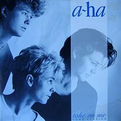 A-ha - I liked them even after Take on Me...
