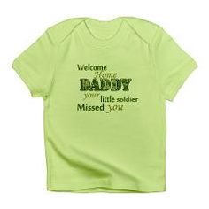 Welcome Home Daddy (Soldier) Infant T-Shirt> Welcome Home Daddy (Soldier)>  Army Wives Club