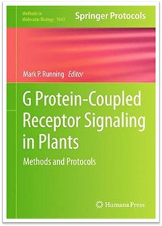 Methods in Molecular Biology Vol.1043 G Protein-Coupled Receptor Signaling in Plants | Sách Việt Nam