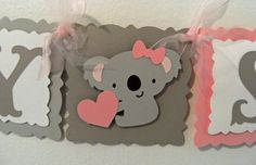 Koala Baby Shower Banner with Name Reserved for by wittypaper