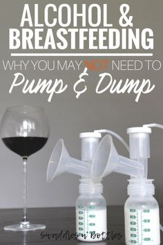 Alcohol & Breastfeeding- Why you may not need to Pump and Dump