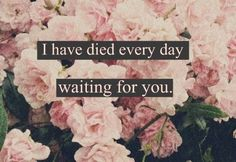 """Christina Perri - """"A Thousand Years""""  I have died every day waiting for you."""