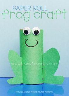 Paper Roll Frog Craft...From Do Small Things With Love Many more toilet paper roll crafts for kids!