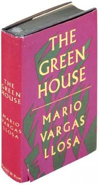 The Green House, by Mario Vargas Llosa..      New York: Harper & Row, 1968. Hard Cover. Near fine in Very Good Dust Jacket. First American Edition. SIGNED BY AUTHOR on bookplate which is tipped in on the half-title page over a previous owner's signature. Near fine in blue cloth boards with gilt title to spine...click through to see more.     Listed by The Kelmscott Bookshop.    Happy Birthday, Mario Vargas Llosa! (3/28/2013)