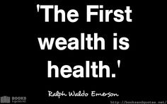 Ralph Waldo Emerson The First wealt #quotes
