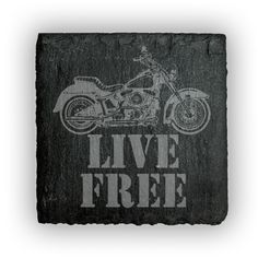 Square Slate Coasters (set of 4)  - Live Free with motorcycle
