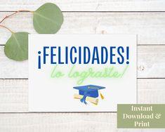 Spanish Graduation Card Printable, Felicidades lo lograste, Tarjeta de Graduacion, Tarjeta en Espanol, Digital Download Congratulations Baby Boy, Printable Cards, Printables, Birthday Cards, Happy Birthday, New Baby Cards, Graduation Cards, Welcome Baby, New Baby Products