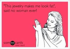 Wednesday Pick-Me-Up: Fun Jewelry Quotes & Memes - Jewelry Insider