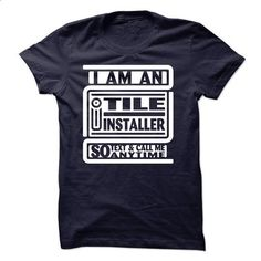 I Am An I Tile Installer So Text And Call Me Anytime - #band shirt #sweater for women. ORDER NOW => https://www.sunfrog.com/LifeStyle/I-Am-An-I-Tile-Installer-So-Text-And-Call-Me-Anytime.html?68278
