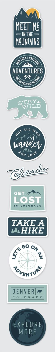 Adventure Sticker Collection .... And Then I Realized Adventures Are The Best Way To Learn // Get Lost In Colorado // Let's Go On An Adventure // Take A Hike // Colorado Script // Meet Me In The Mountains // Stay Wild Bear // Explore More // Denver Colorado // Not All Who Wander Are Lost