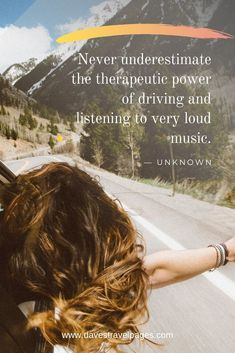 Driving quotes: Never underestimate the therapeutic power of driving and listening to very loud music. Wisdom Quotes, Life Quotes, Quotes Quotes, Karma Quotes, Short Quotes, Drake Quotes, Happiness Quotes, Affirmation Quotes, Long Drive Quotes