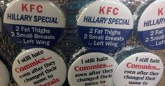 """An unidentified vendor displayed the sexist flare reading """"KFC Hillary Special…"""