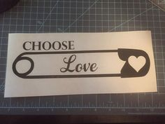 Safety Pin choose love decal choose love decal by WildPoppyDesign