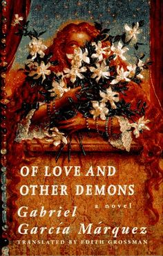 Of Love and Other Demons  by Gabriel García Márquez - This was the book that made me fall in love with Marquez -  a must-read if you love magical realism!