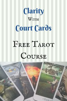 Free Tarot Course - Learn how to read with Court Cards, improve your Tarot skills, and become a better Tarot reader