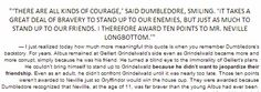 Dumbledore valued Neville's courage to stand up to his friends because he had not stood up to his friend, Grindlewald, when he was a boy.
