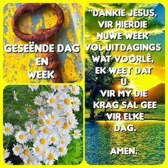 Morning Messages, Morning Greeting, Betty Boop Birthday, Goeie More, Afrikaans Quotes, Good Morning, Amen, Blessed, Faith