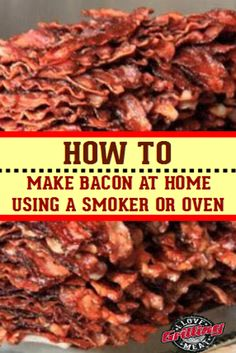 Veteran meat smoking pitmaster Danny McTurnan reveals how to make bacon at home using a smoker or your oven in 7 quick and easy steps. Smoked Meat Recipes, Smoked Bacon, Sausage Recipes, Candied Bacon, Smoked Cheese, Venison Recipes, Pellet Grill Recipes, Grilling Recipes, Oven Recipes