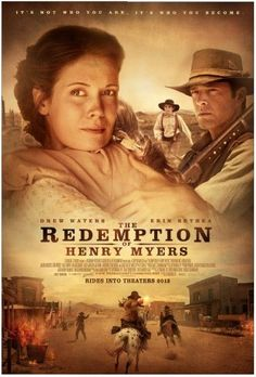 The Redemption of Henry Myers - movie poster #western #movies #christianmovies #hallmark #ErinBethea