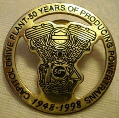 Capital Drive Plant 50 Years of Producing Powertrains Pin