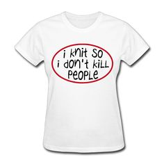 >> Click to Buy << 2017 I Knit So I Don't Kill People Printing T shirt Women  Lovely Style Customized Casual Workout #Affiliate