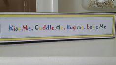 Kiss me #kids #love sign £4.99