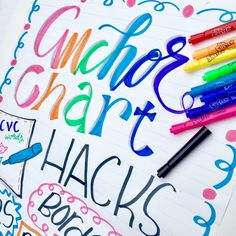 Anchor Charts: Hacks and Tips