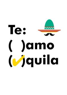 "NEW* Typographic Print ""Te Amo / Tequila"" for sale at… Tequila Quotes, Alcohol Quotes, Graphic Quotes, Typography Quotes, Drinking Quotes, Quote Posters, The Funny, Laughter, Funny Quotes"