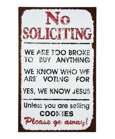 Look at this 'No Soliciting' Distressed Wall Sign on #zulily today!