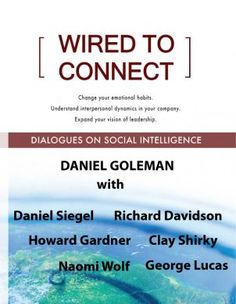 Daniel Goleman's Wired to Connect: Dialogues on Social Intelligence series is now available in ebook format.