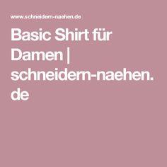 Basic Shirt für Damen | schneidern-naehen.de