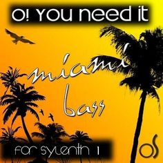 You Need It Miami Bass for Sylenth1 TEAM MAGNETRiXX | 16 September 2014 | 6.94 MB 'You Need It Miami Bass for Sylenth1' is the continuation of this series