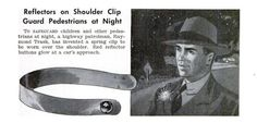 A cool article mentioning the first US pedestrian reflector and its inventor Raymond Trask. Vintage lovers, this is for you! http://visibelreflective.com