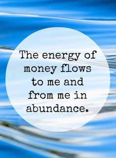 ) Abundance affirmation: The energy of money flows to me and from me in abundance. Attract money into your life by accepting it as an energy form. Read the rest. Discover the secret of Millionaire's Brain! Mantra, Wealth Affirmations, Law Of Attraction Affirmations, Positive Thoughts, Positive Quotes, Law Of Attraction Money, Attraction Quotes, Manifesting Money, Self Help
