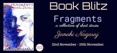 #Fragments #Anthology Book Blitz: Fragments by Janaki Nagaraj I have read a few stories by Janaki Nagaraj and now excited to introduce her Anthology called Fragments. Janaki has a penchant to pen the uncommon stories. Dive in to get surprised :)  http://grabthebook.blogspot.in/2017/12/book-blitz-fragments-by-janaki-nagaraj.html