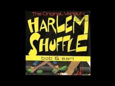 Bob and Earl - Harlem Shuffle (HQ; 1962, and re-released in UK in 1969)