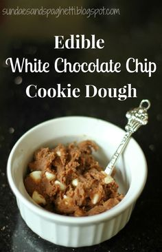 Edible White Chocolate Chip Cookie Dough, so much chocolate-y goodness!